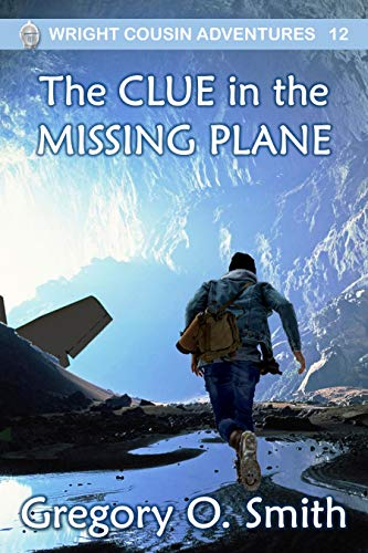 The Clue in the Missing Plane (Wright Cousin Adventures Book 12) (English Edition)
