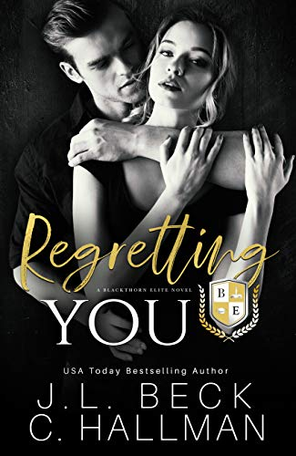 Regretting You by JL Beck and C Hallman