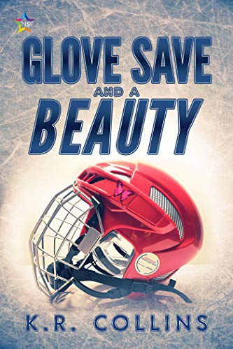 Glove Save and a Beauty (Sophie Fournier) (English Edition)