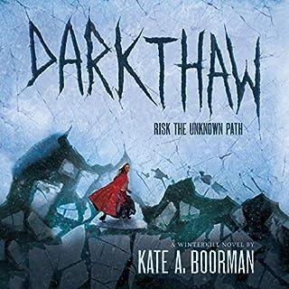 Darkthaw: A Winterkill Novel cover art