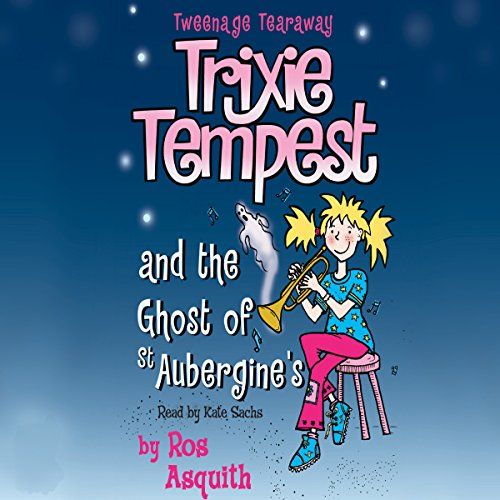 Trixie Tempest and the Ghost of St Aubergines audiobook cover art