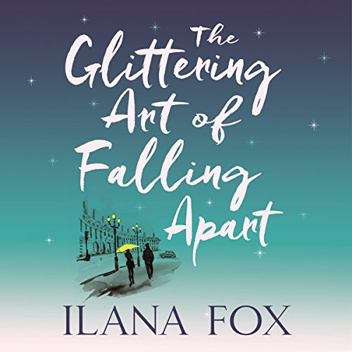 The Glittering Art of Falling Apart audiobook cover art