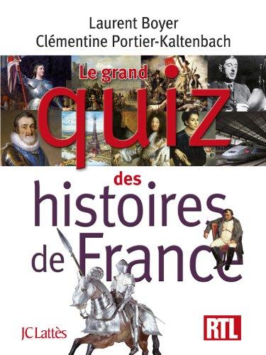 Le grand quiz de l'histoire de France