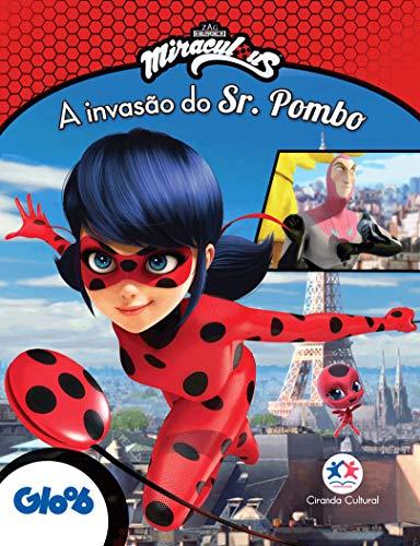 Ladybug - A invasão do Sr. Pombo