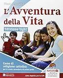 L'avventura della vita. Ediz. leggera. Per la Scuola media. Con CD-ROM. Con espansione online