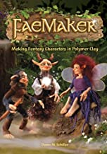 FaeMaker: Making Fantasy Characters in Polymer Clay