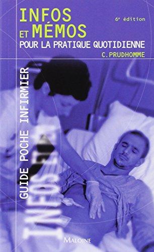 Guide poche infirmier : Infos et mémos pour la pratique quotidienne