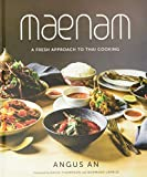 Maenam: A Fresh Approach to Thai Cooking