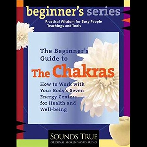 The Beginner's Guide to The Chakras cover art