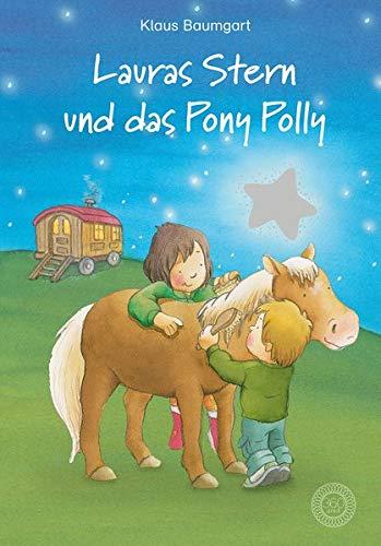 Lauras Stern und das Pony Polly: Ein Erstlesebuch aus der Reihe »Lauras Stern«