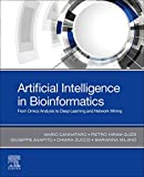 Artificial Intelligence in Bioinformatics: From Omics Analysis to Deep Learning and Network Mining