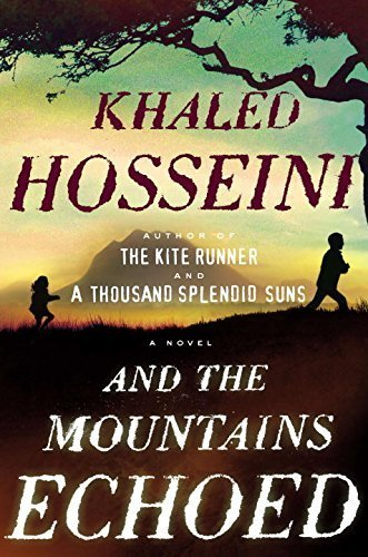 And the Mountains Echoed by Hossein…
