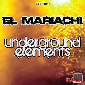 Underground Elements