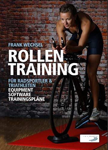 Rollentraining für Radsportler und Triathleten: Equipment, Software, Trainingspläne