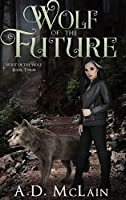 Wolf Of The Future