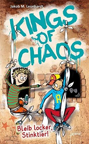 Kings of Chaos (3). Bleib locker, Stinktier!