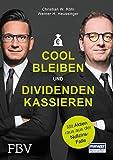 Cool bleiben und Dividenden kassieren: Mit Aktien raus aus der Nullzins-Falle - Werner H. Heussinger