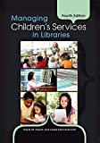 Managing Children's Services in Libraries