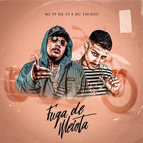 Mc PP da VS & Mc Thiago