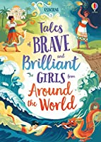 Tales of Brave and Brilliant Girls from Around the World (Illustrated Story Collections)