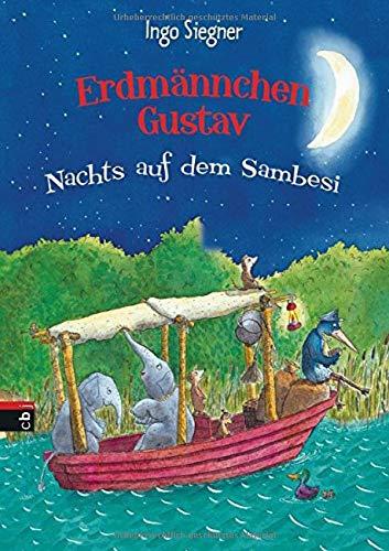 Erdmännchen Gustav: Nachts auf dem Sambesi (Die Erdmännchen Gustav-Bücher, Band 3)