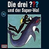 Die drei Fragezeichen und der Superwal – Folge 36