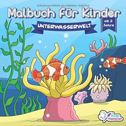 Malbuch für Kinder: Die bunte Unterwasserwelt - Ausmalbilder mit Delfine, Seepferdchen, Wale und vieles mehr