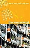 Das Hansaviertel. Ikone der Moderne - Stefanie Schulz