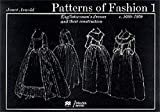 Patterns of Fashion 1: Englishwomen's Dresses & Their Construction
