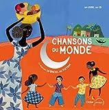 Chansons du monde: 22 Chansons du Brésil... au Vietnam