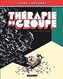 Thérapie de groupe - Tome 1 - Thérapie de groupe - L'étoile qui danse