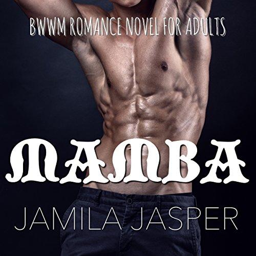 Mamba: MMFM Menage Romance Audiobook By Jamila Jasper cover art