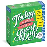 Today Is Going to Be a Great Day! Page-A-Day Calendar 2022: 365 days of words to...