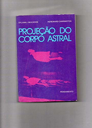 Projecao Do Corpo Astral