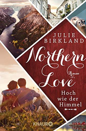 Hoch wie der Himmel: Roman (Northern Love, Band 1)