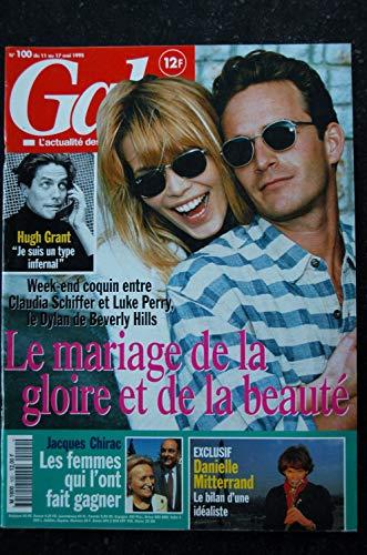 GALA 100 Claudia Schiffer Luke Perry Cover + 4 p. - Hugh Grant - J. Moreau - D. Mitterand - Drucker - 90 pages - 1995 05 11