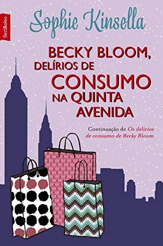 Becky Bloom, delírios de consumo na Quinta Avenida (edição de bolso)