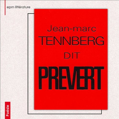 Jean-Marc Tennberg dit Prévert  audiobook cover art
