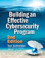 Building an Effective Cybersecurity Program, 2nd Edition Front Cover