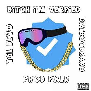 Bitch I'm Verfied
