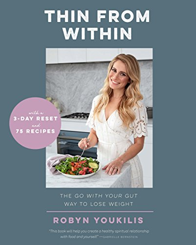 Thin from Within: The Go with Your Gut Way to Lose Weight