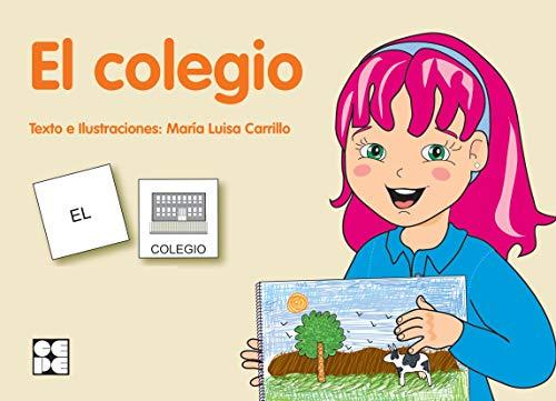 Pictogramas: El Colegio: 22 (Pictogramas: lecturas fáciles para niños con dificultades)