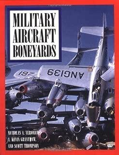 Military Aircraft Boneyards by Nicholas A. Veronico (2000-11-10)