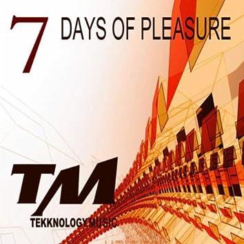 7 Days of Pleasure