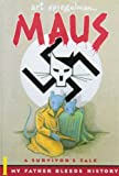 Maus a Survivors Tale: My Father Bleeds History: 1