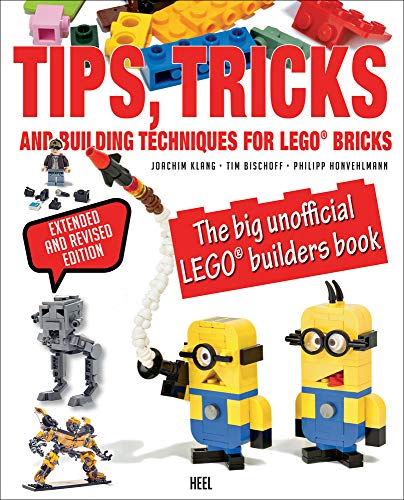 Tips,Tricks and Building Techniques for LEGO® bricks: The big unofficial LEGO® builders book