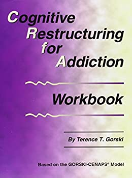 Cognitive Restructuring for Addiction Workbook 0830911286 Book Cover