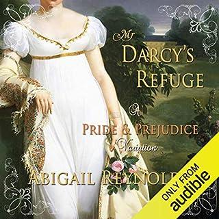 Mr. Darcy's Refuge: A Pride & Prejudice Variation Titelbild