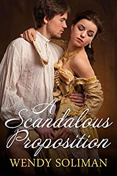 A Scandalous Proposition by [Wendy Soliman]