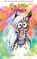 The Little Falabella: Fables from the Stables at Rocking Horse Ranch